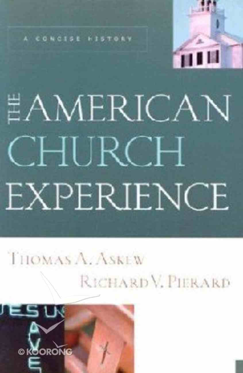 The American Church Experience Paperback