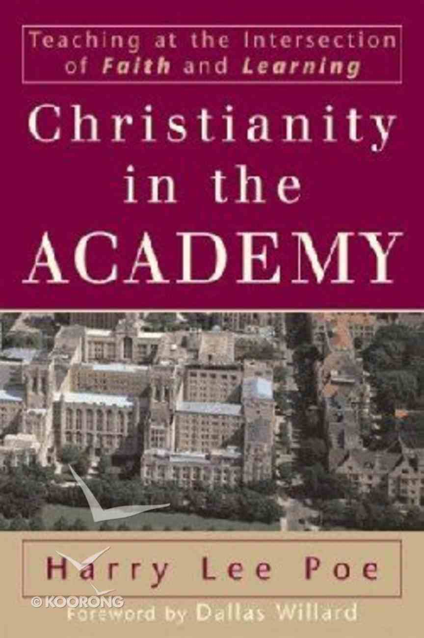 Christianity in the Academy (Renewed Minds Series) Paperback
