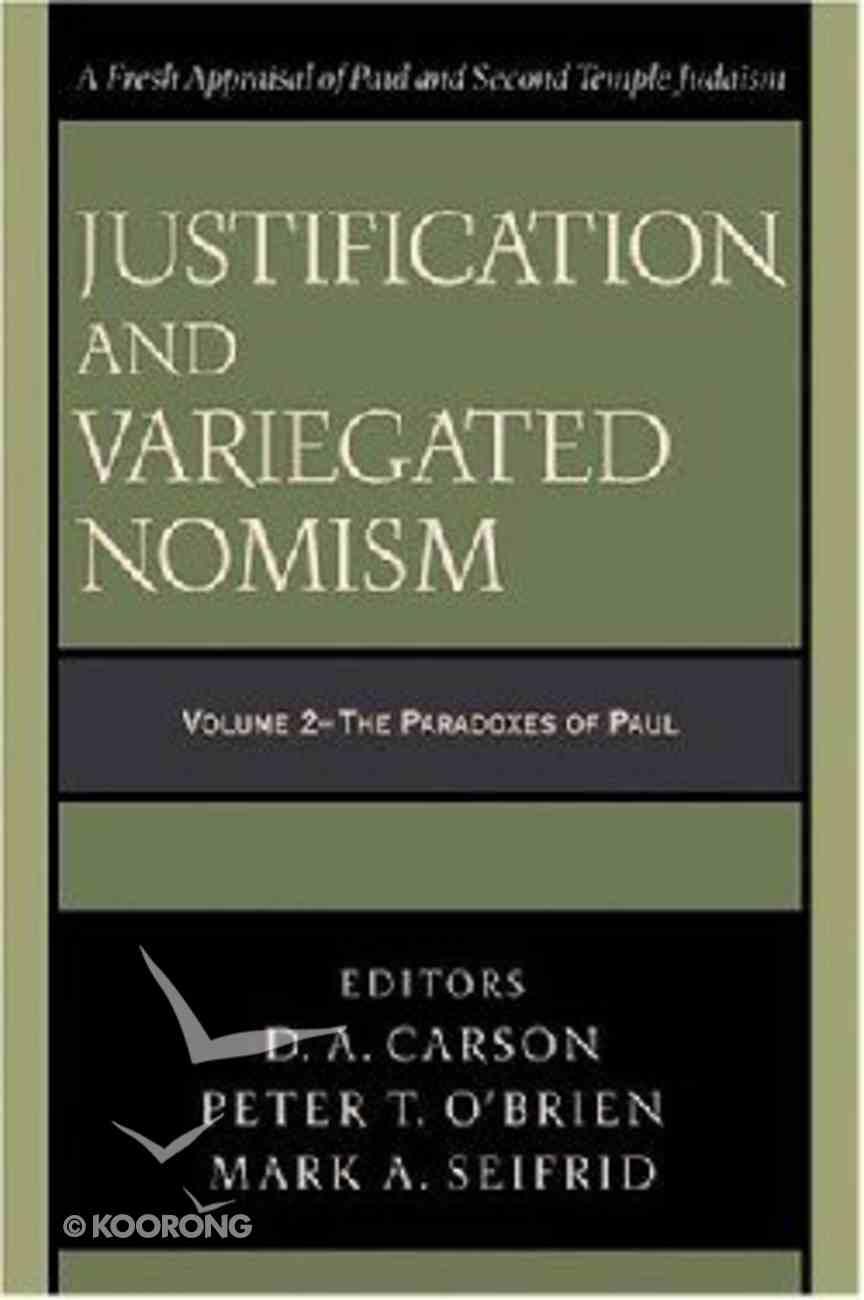 Justification and Variegated Nomism (Vol 2) Paperback