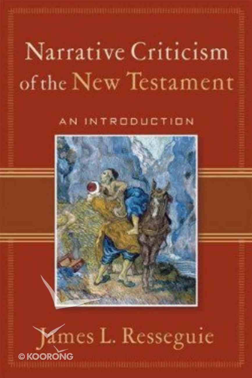Narrative Criticism of the New Testament Paperback