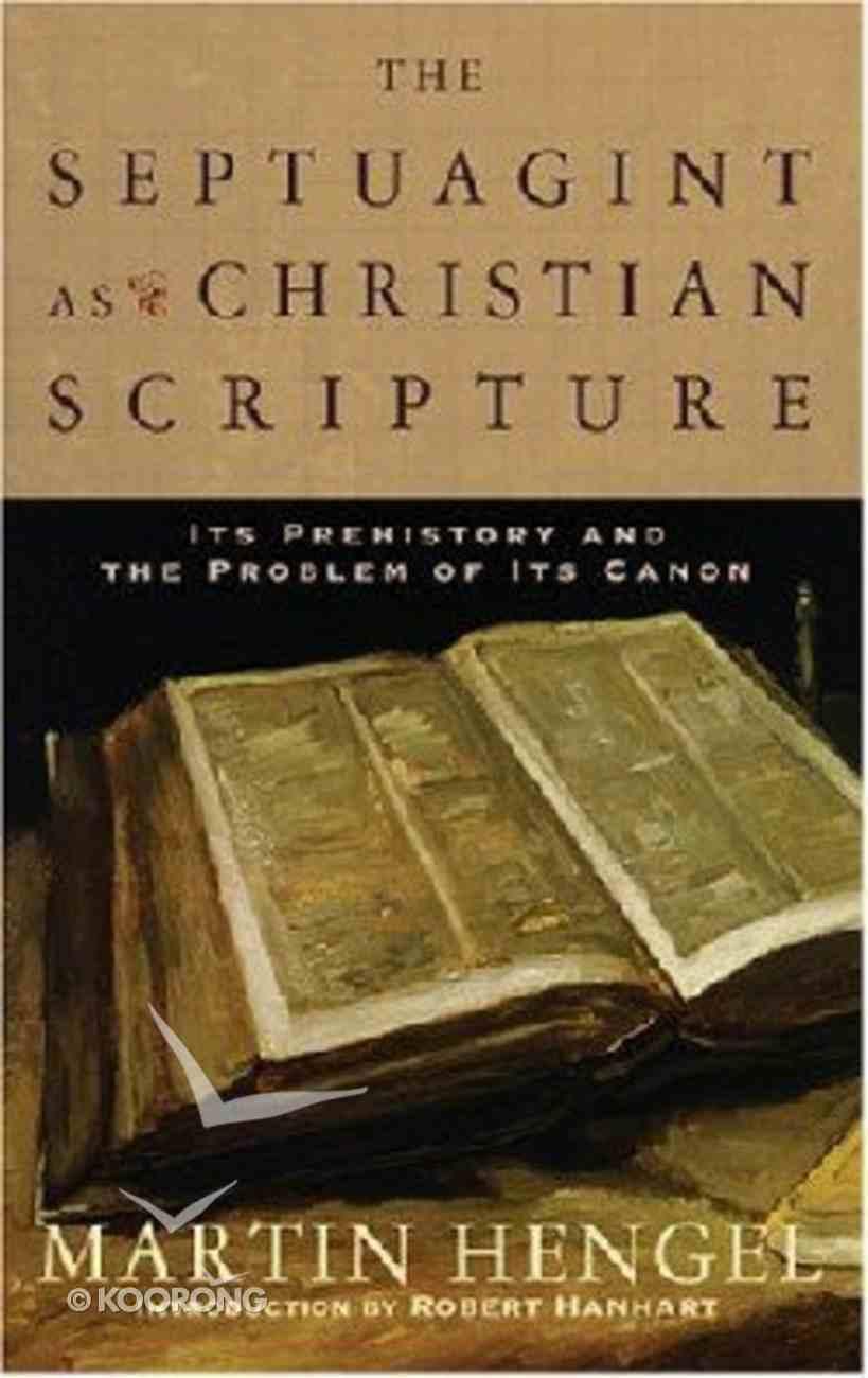 The Septuagint as Christian Scripture Paperback