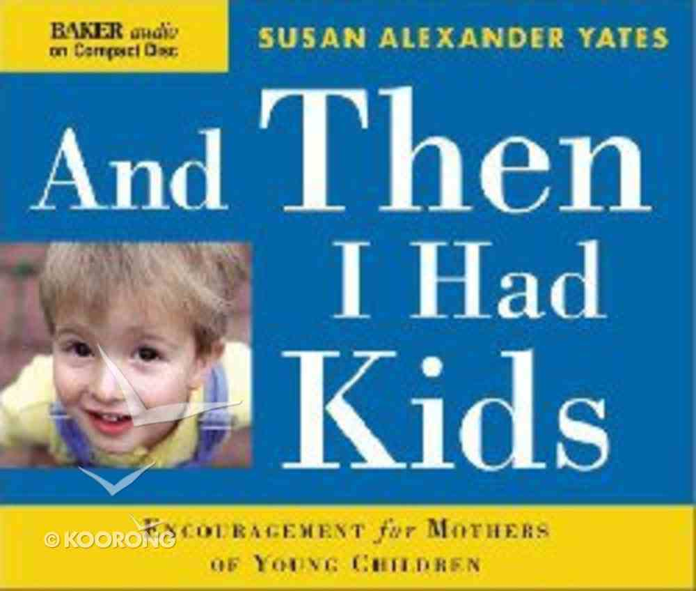 And Then I Had Kids CD