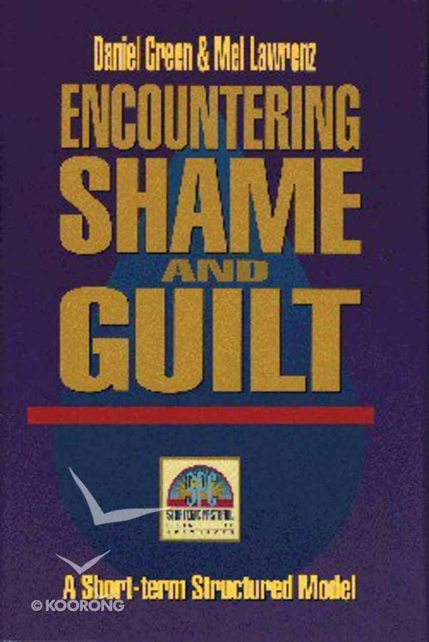 Encountering Shame and Guilt Hardback