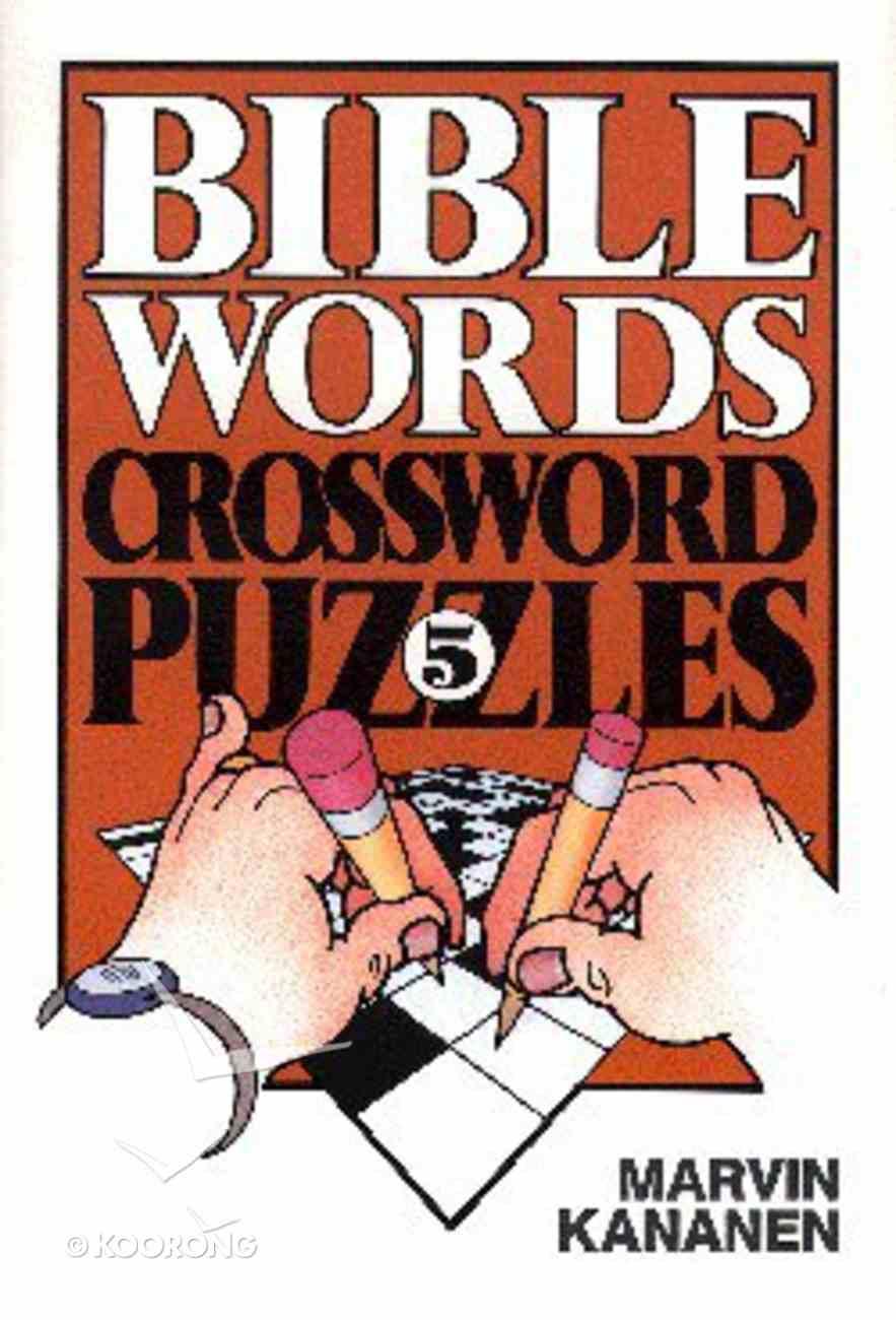 Bible Words Crossword Puzzles 5 Paperback