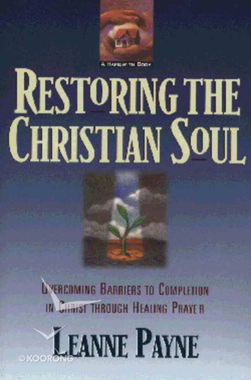 Restoring the Christian Soul Paperback
