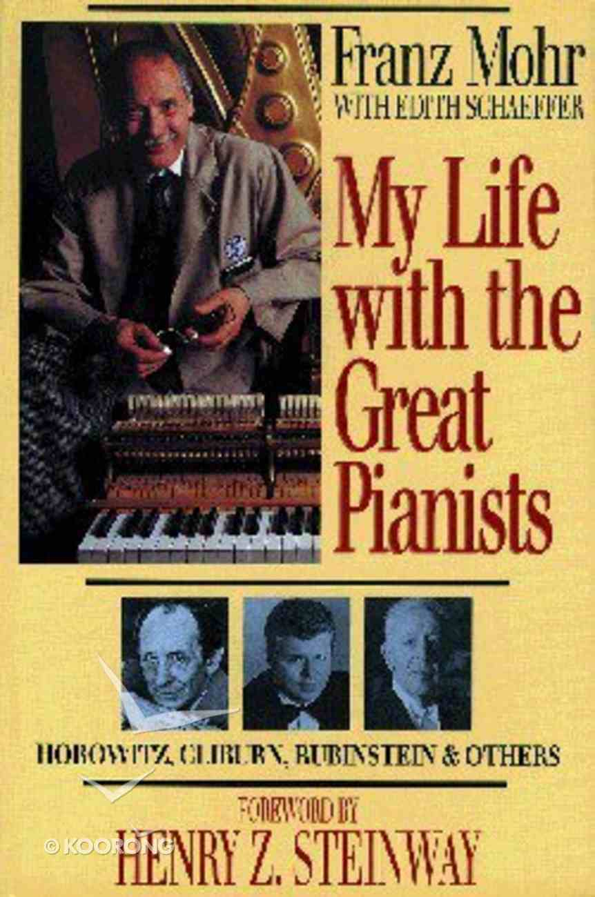 My Life With the Great Pianists Paperback