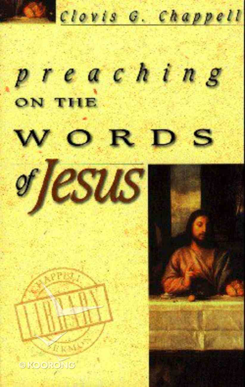 Preaching on the Words of Jesus Paperback