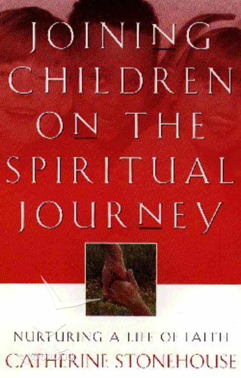 Joining Children on the Spiritual Journey Paperback