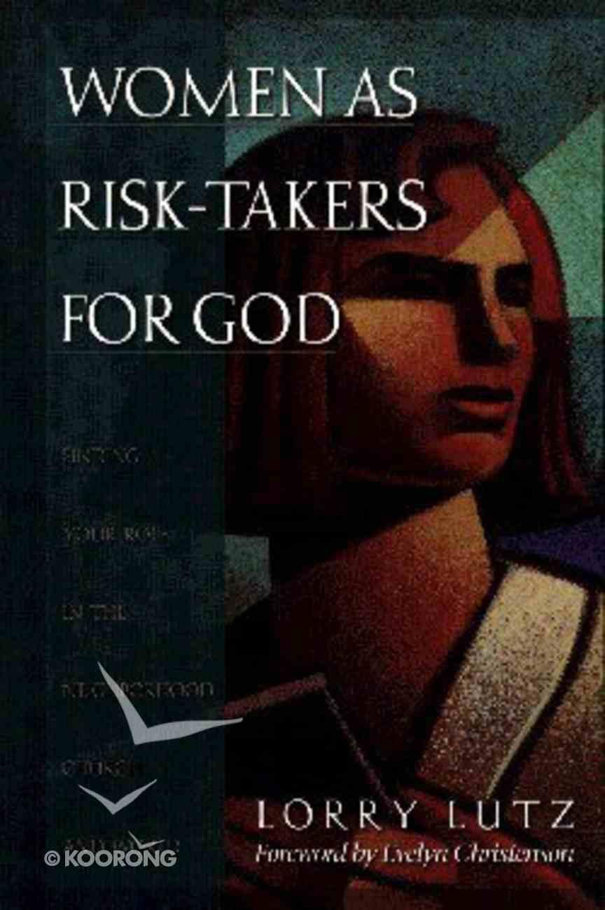 Women as Risk Takers For God Paperback