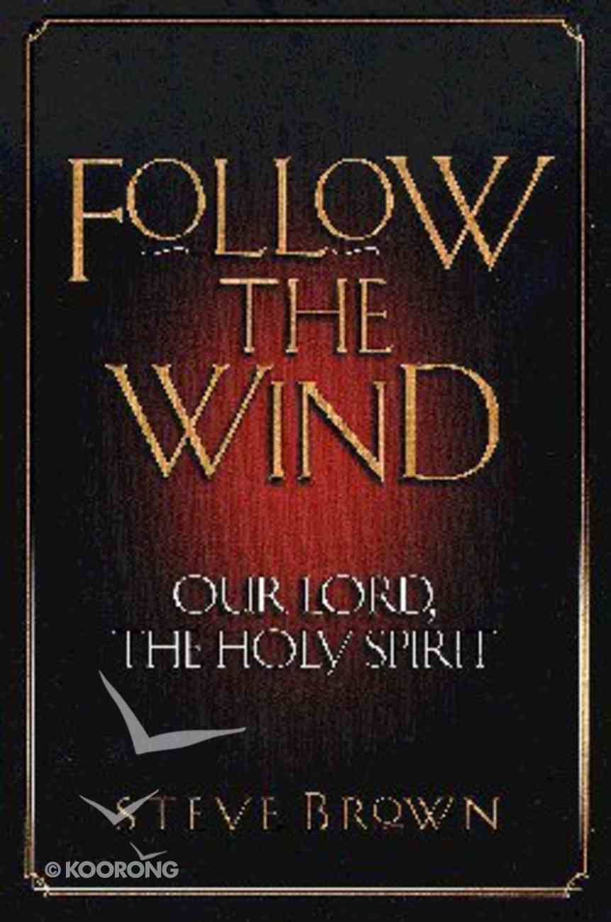 Follow the Wind Paperback
