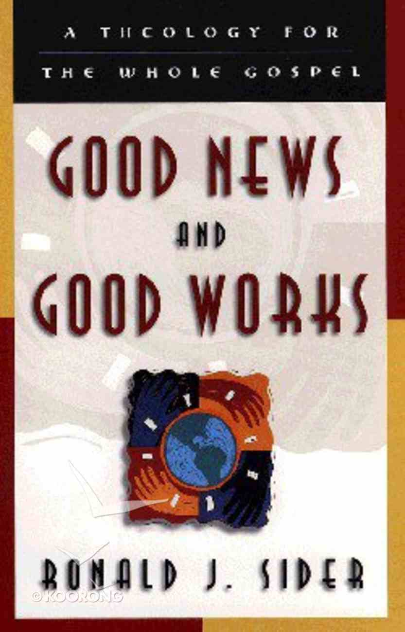 Good News and Good Works Paperback