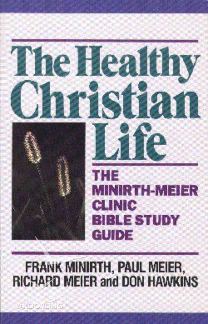 The Healthy Christian Life Paperback
