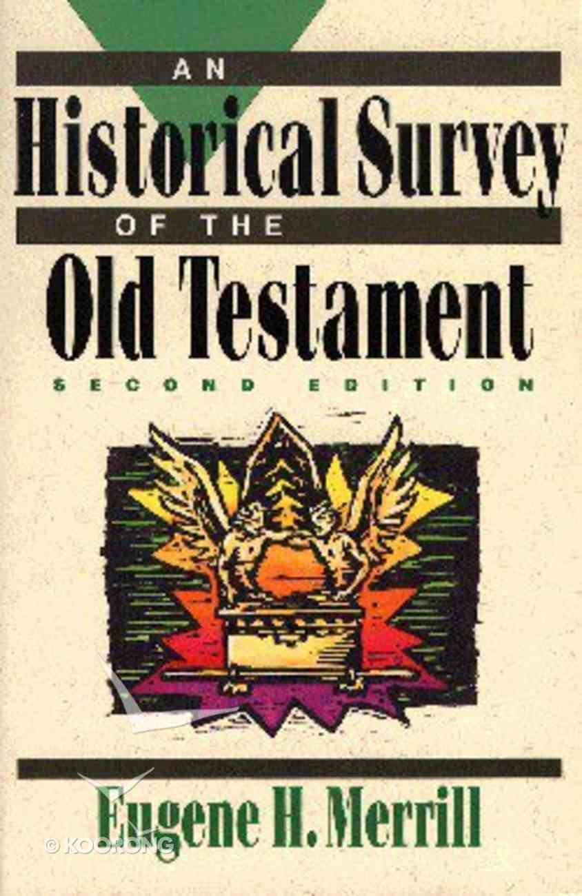 Historical Survey of the Old Testament (2nd Ed) Paperback