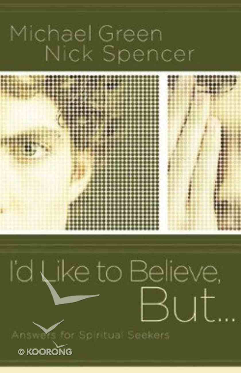 I'd Like to Believe, But... Paperback