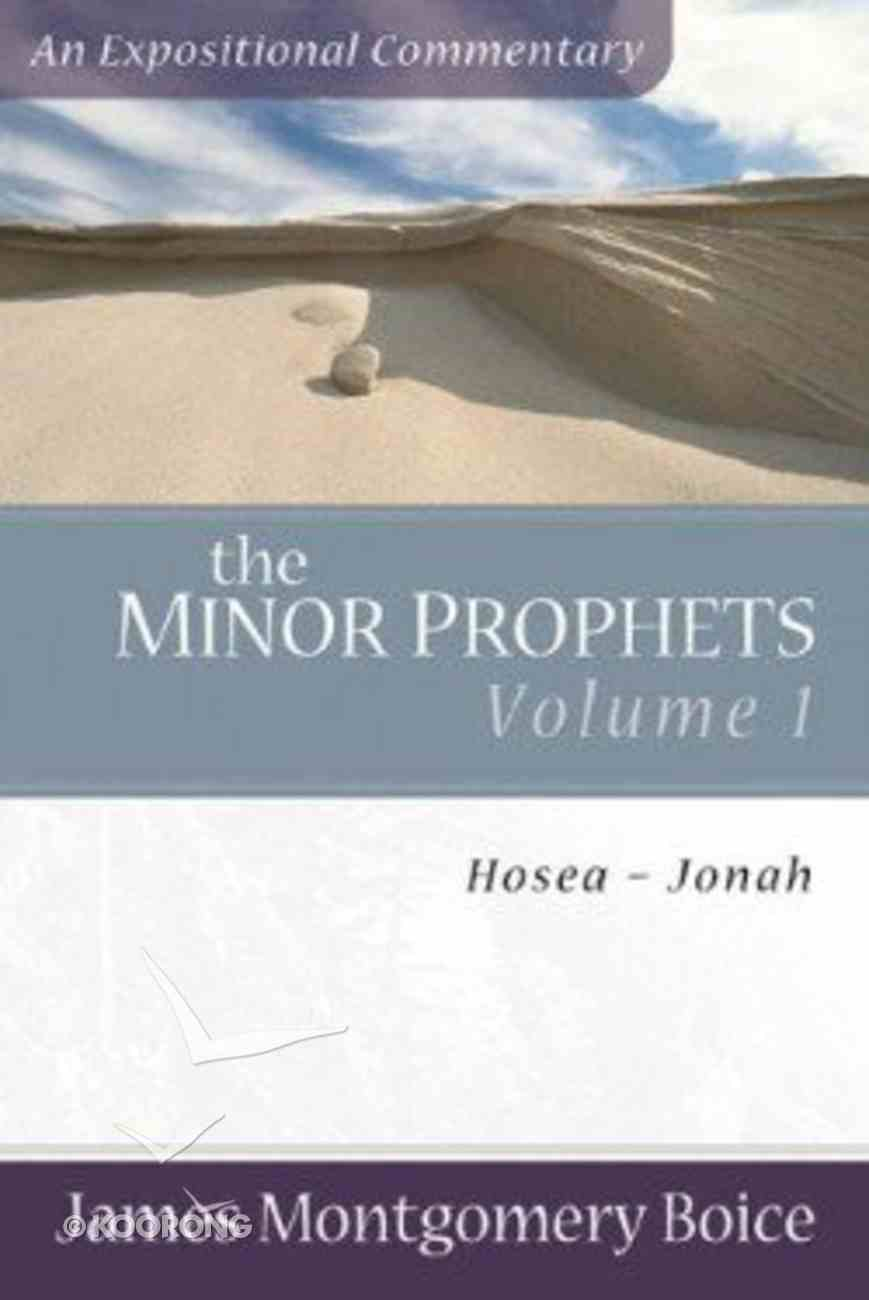 Minor Prophets (Volume 1) (Expositional Commentary Series) Paperback
