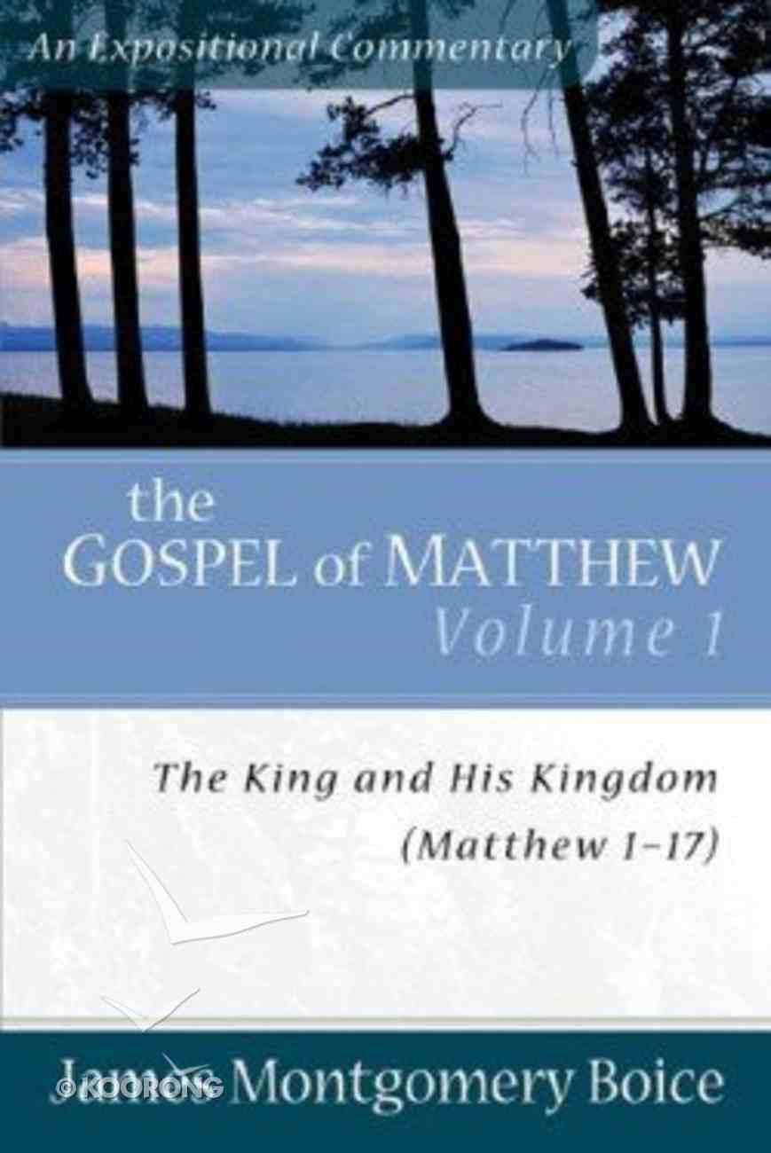 Gospel of Matthew (Volume 1) (Expositional Commentary Series) Paperback