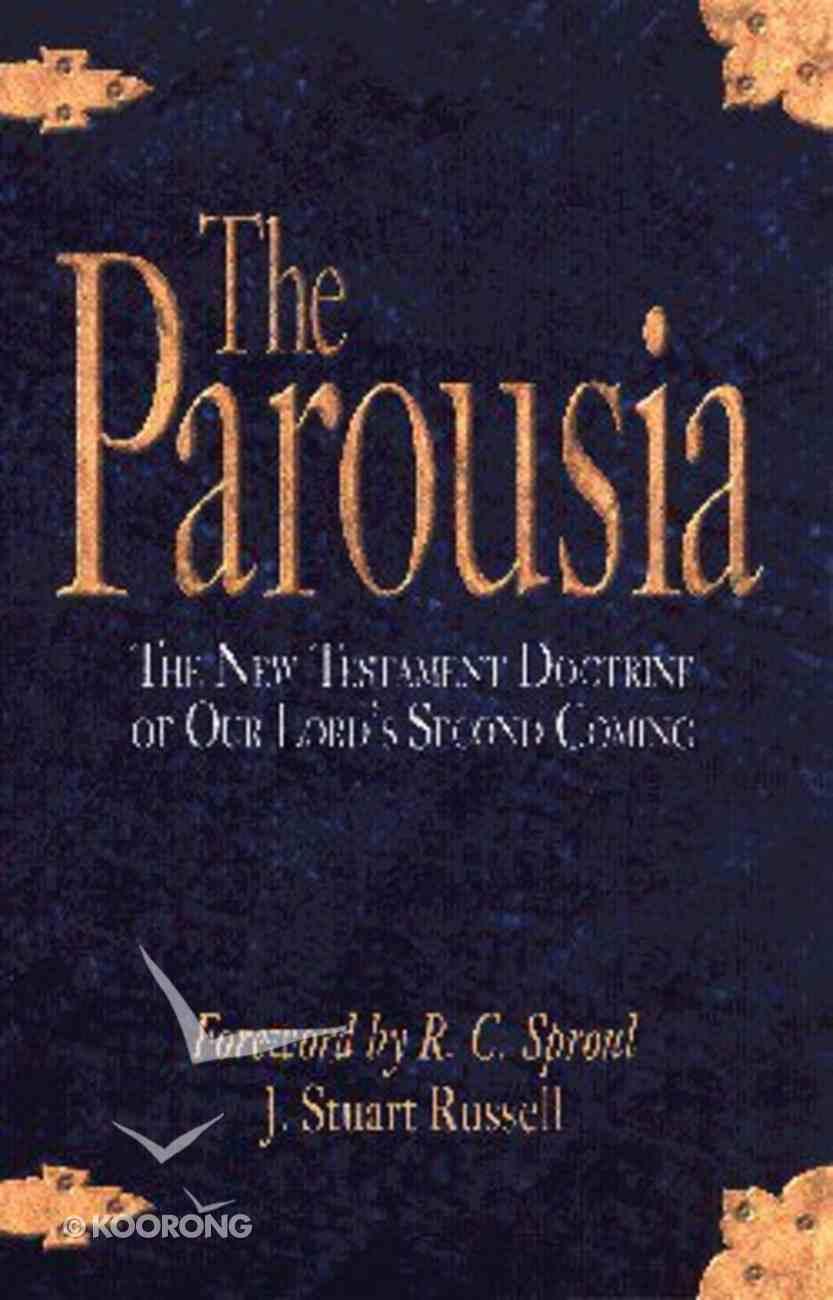 The Parousia Paperback