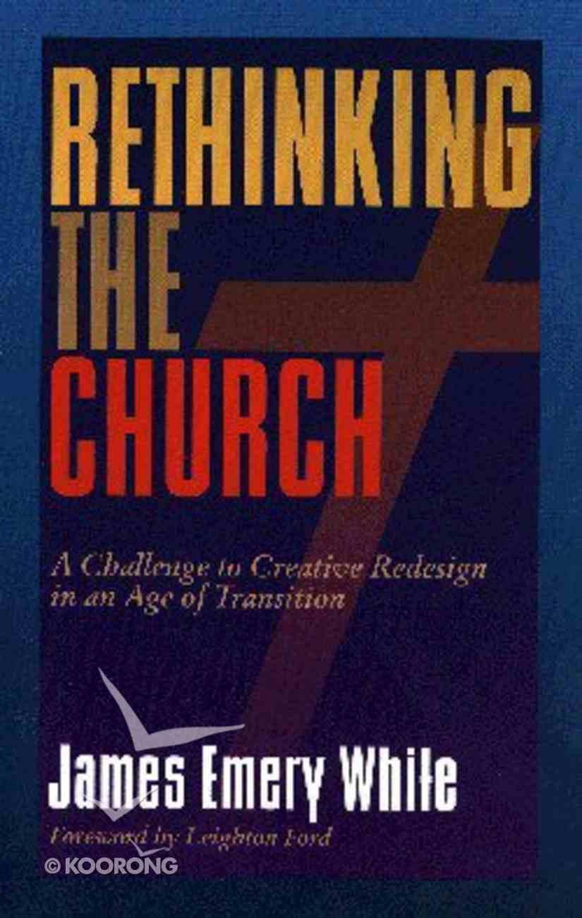 Rethinking the Church Paperback