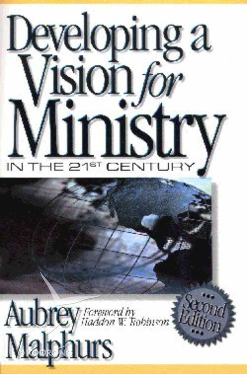 Developing a Vision For Ministry in the 21St Century Paperback