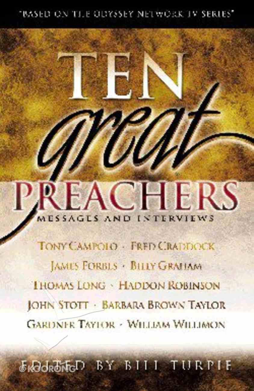Ten Great Preachers Paperback