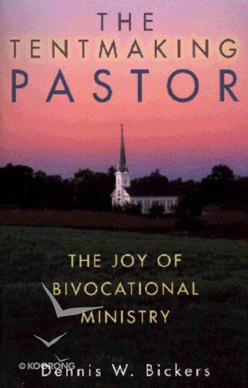 Tentmaking Pastor Paperback