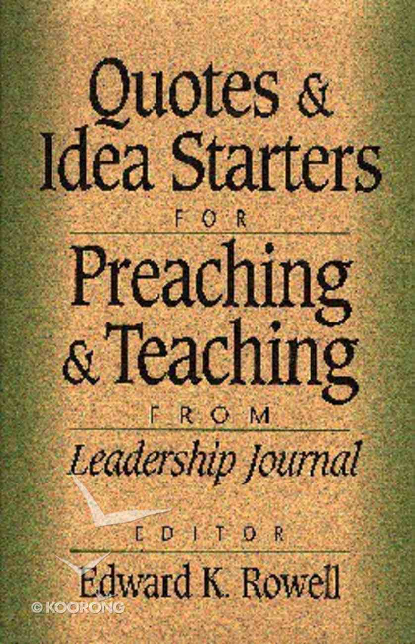 Quotes and Idea Starters For Preaching and Teaching Paperback