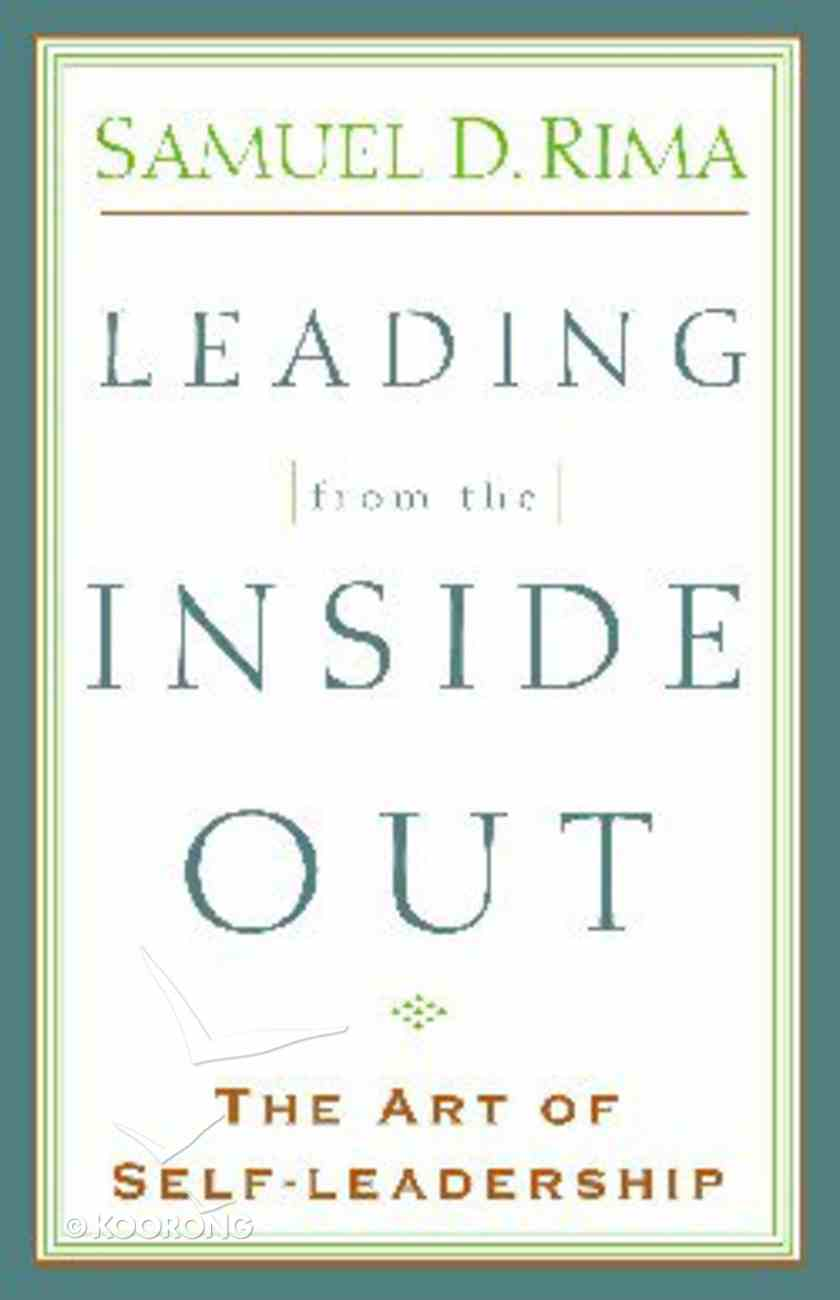 Leading From the Inside Out Paperback
