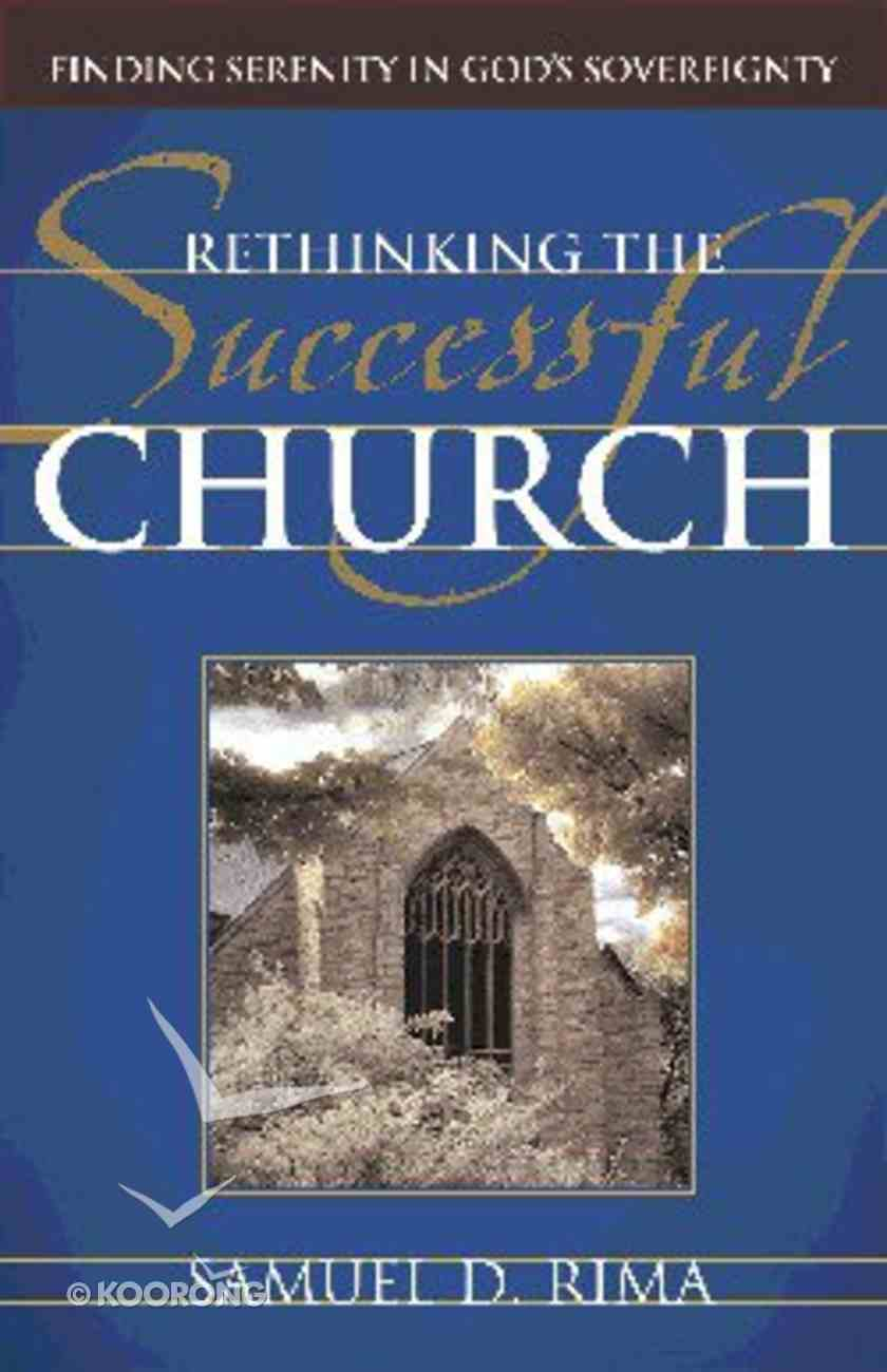 Rethinking the Successful Church Paperback
