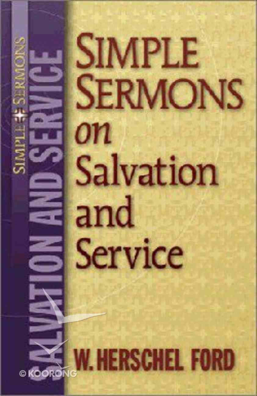 Simple Sermons on Salvation and Service Paperback