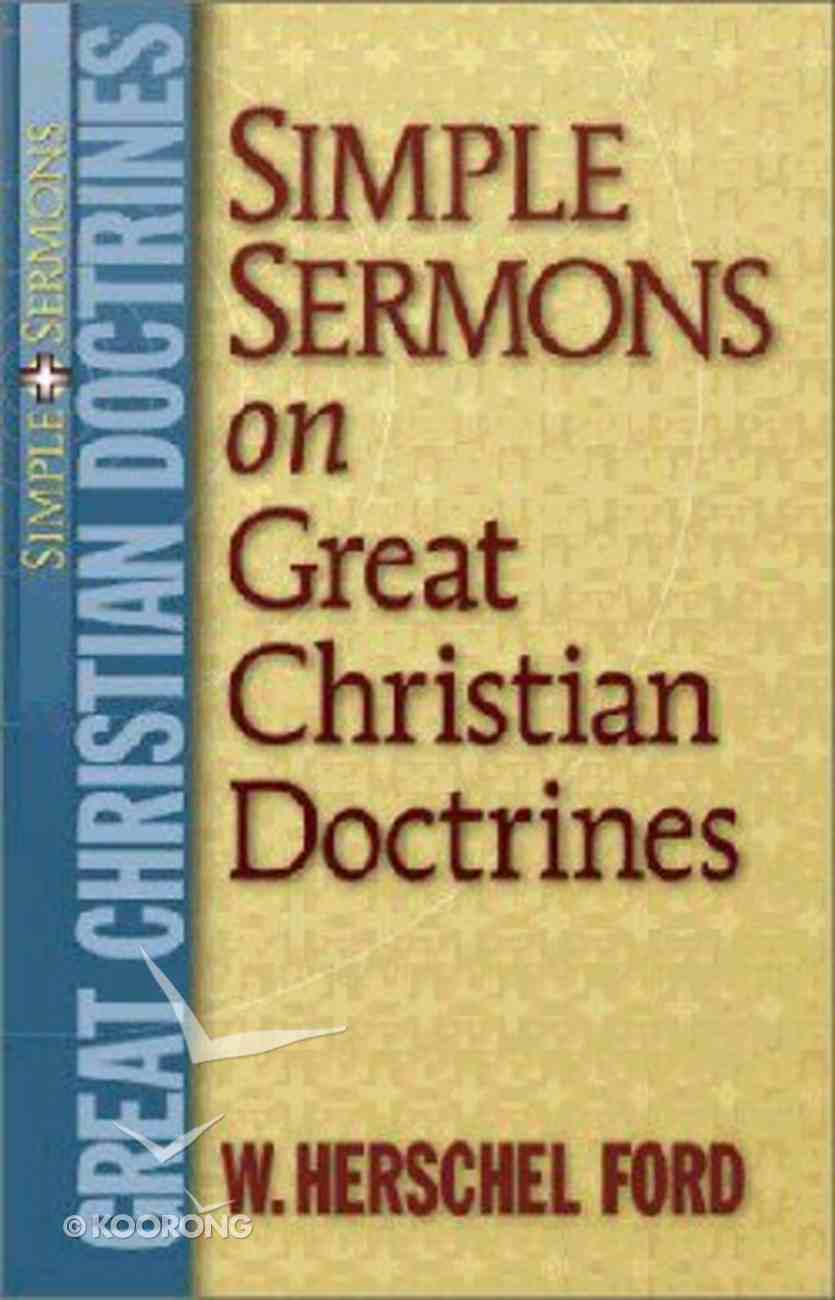 Simple Sermons on Great Christian Doctrines Paperback