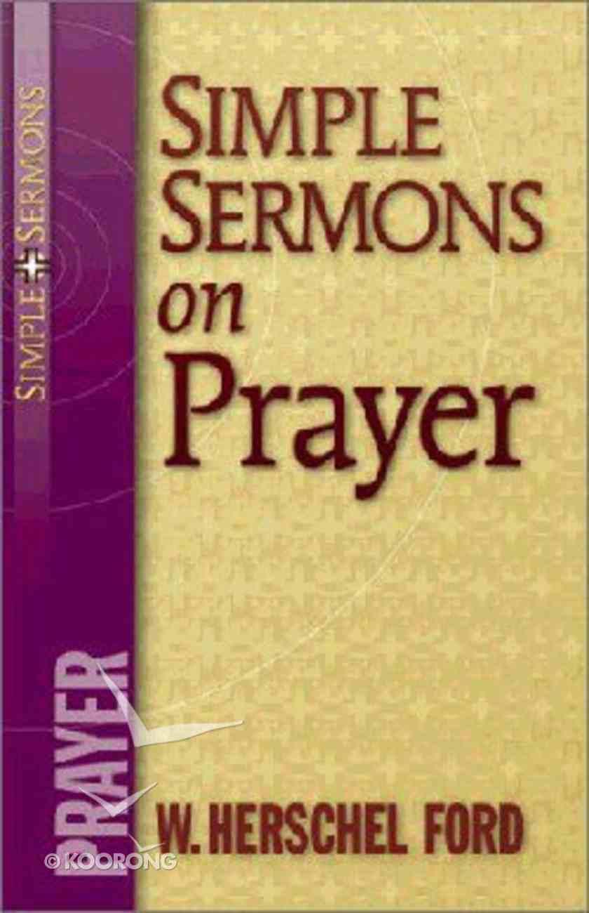 Simple Sermons on Prayer Paperback