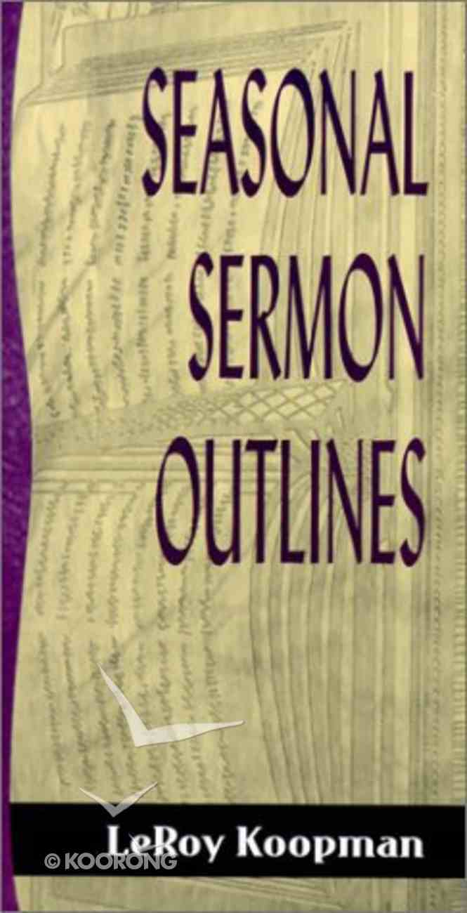 Sos: Seasonal Sermon Outlines (Sermon Outline Series) Paperback