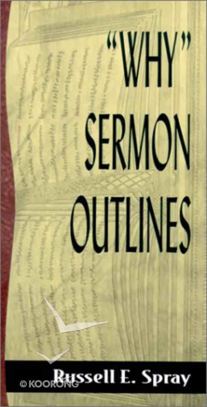 "Sos: ""Why"" Sermon Outlines (Sermon Outline Series) Paperback"