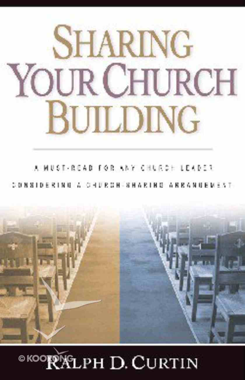 Sharing Your Church Building Paperback