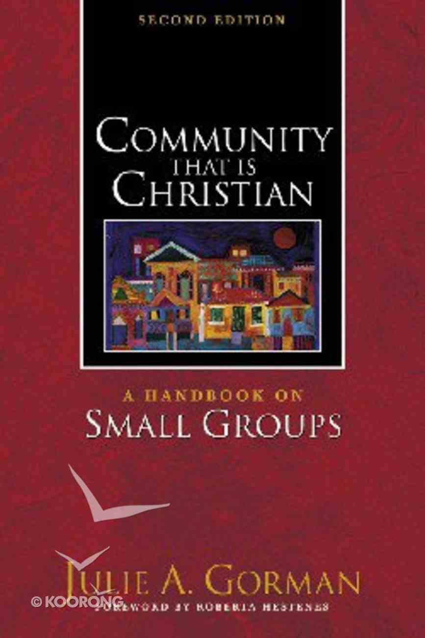 Community That is Christian (2nd Edition) Paperback