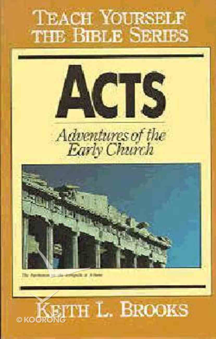Acts (Teach Yourself The Bible Series) Paperback