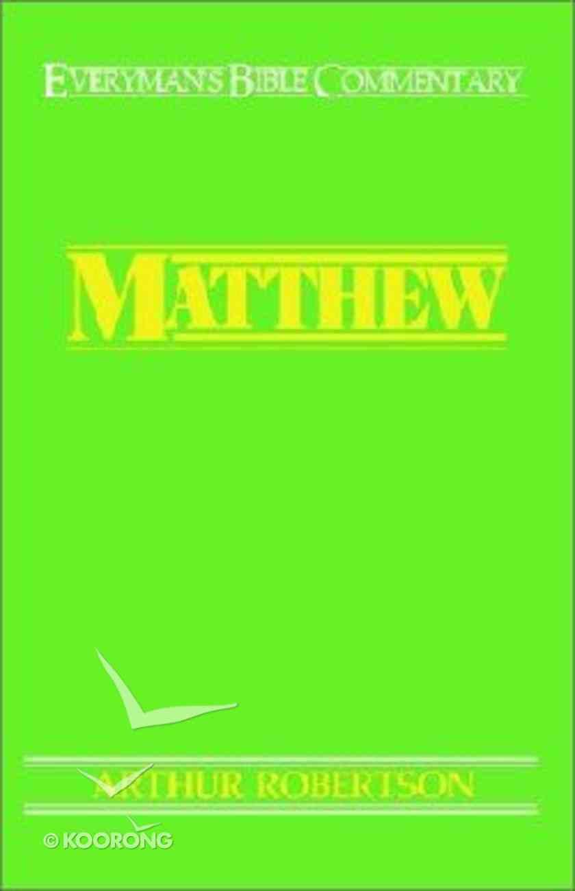 Matthew (Everyman's Bible Commentary Series) Paperback