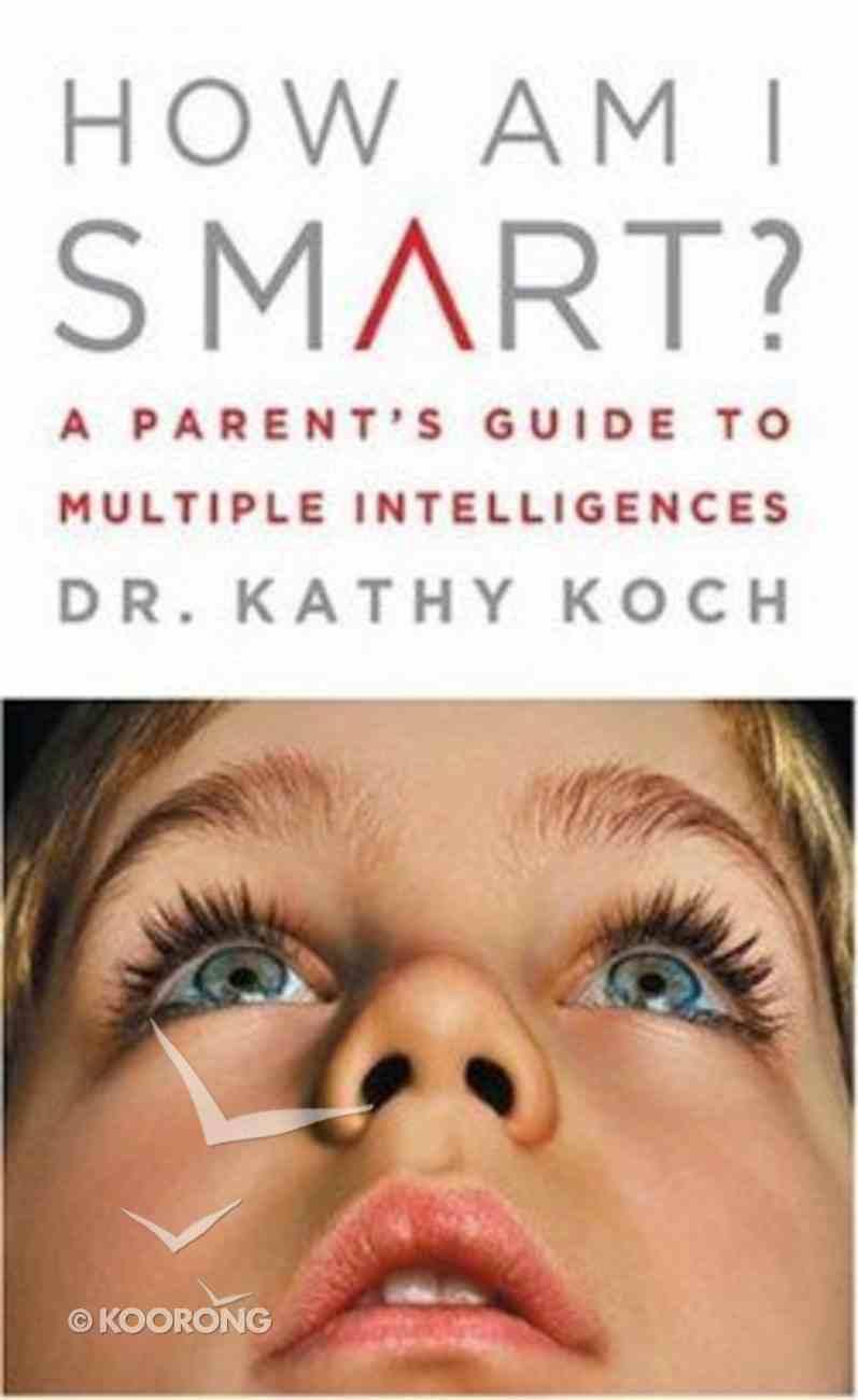 How Am I Smart? Paperback