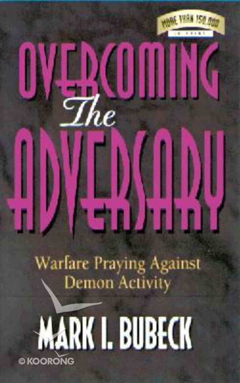 Overcoming the Adversary Paperback