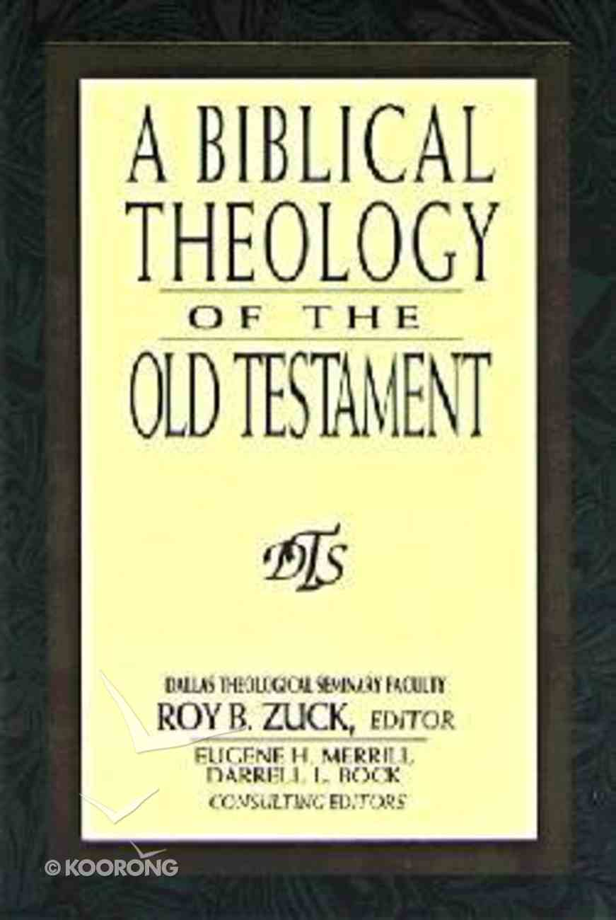 A Biblical Theology of the Old Testament Hardback