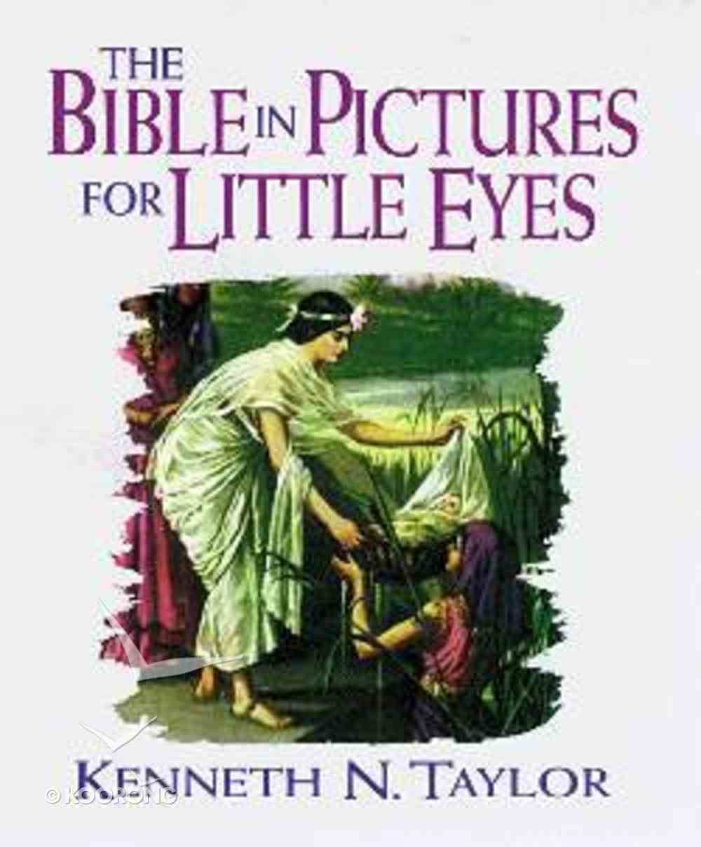 The Bible in Pictures For Little Eyes (Toddler's Size) Hardback