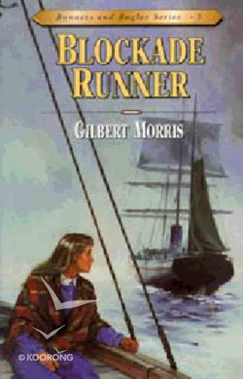 Blockade Runner (#05 in Bonnets & Bugles Series) Paperback