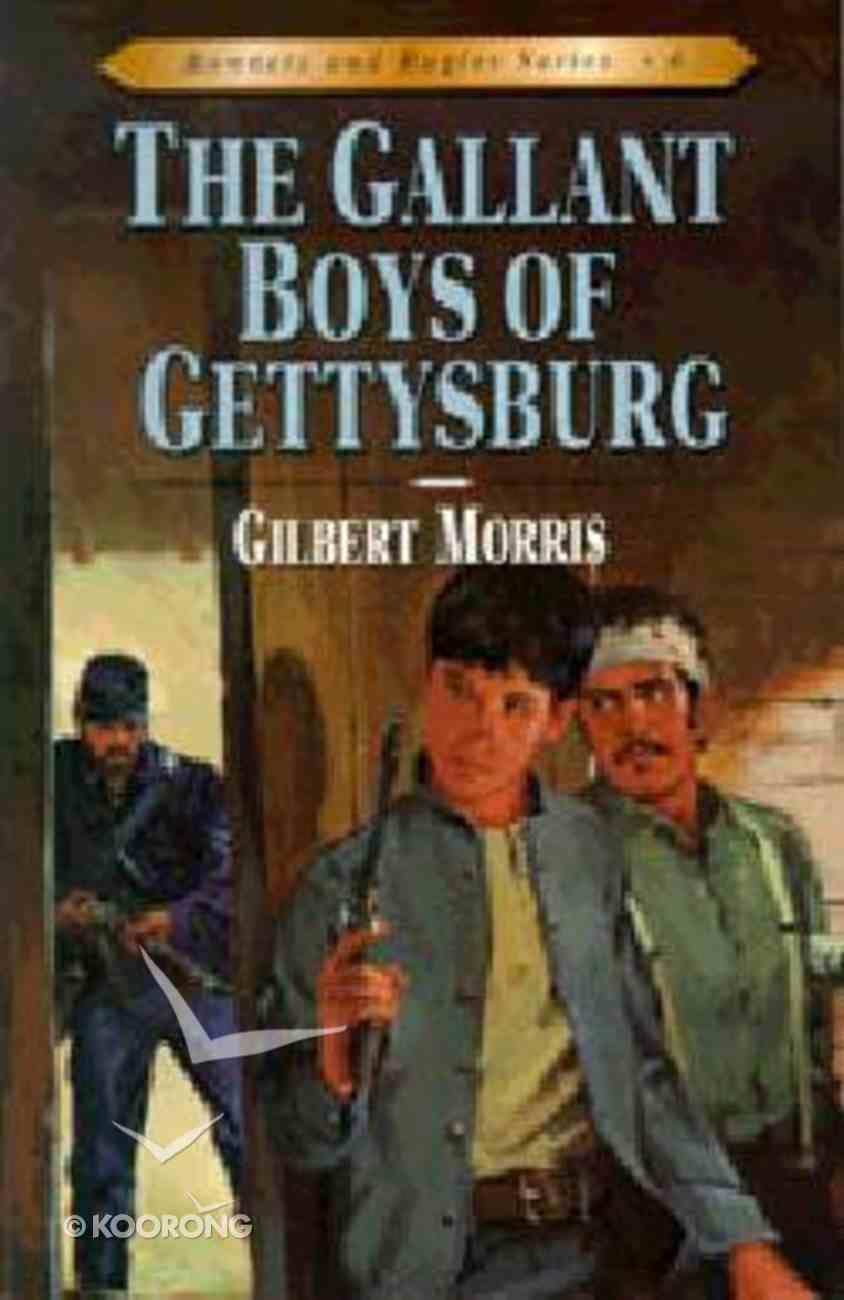 Gallant Boys of Gettysburg (#06 in Bonnets & Bugles Series) Paperback