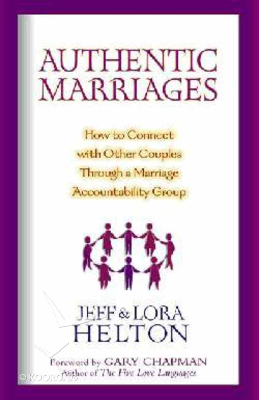 Authentic Marriages Paperback
