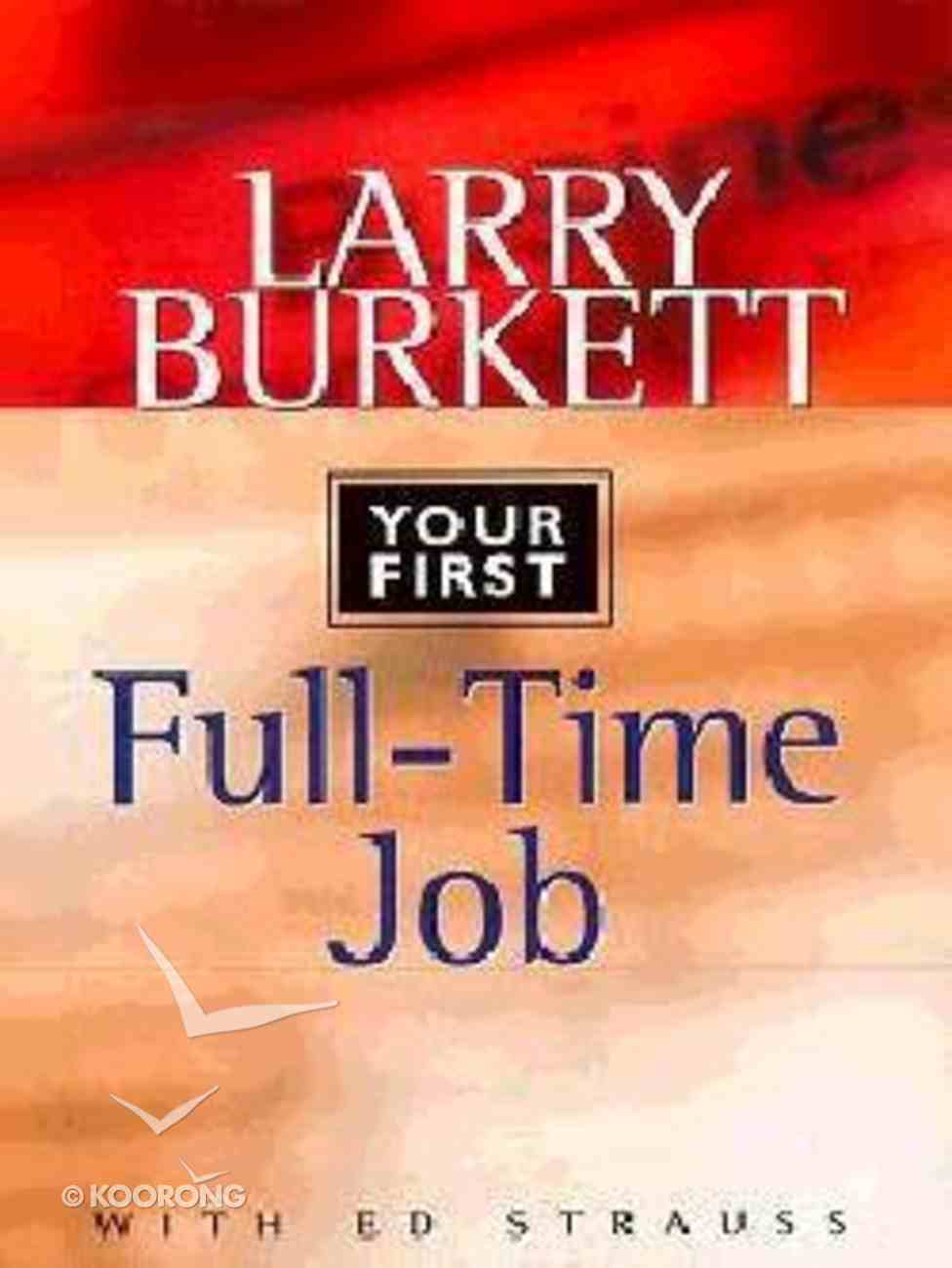 The World's Easiest Pocket Guide to Finding Your First Full-Time Job Paperback