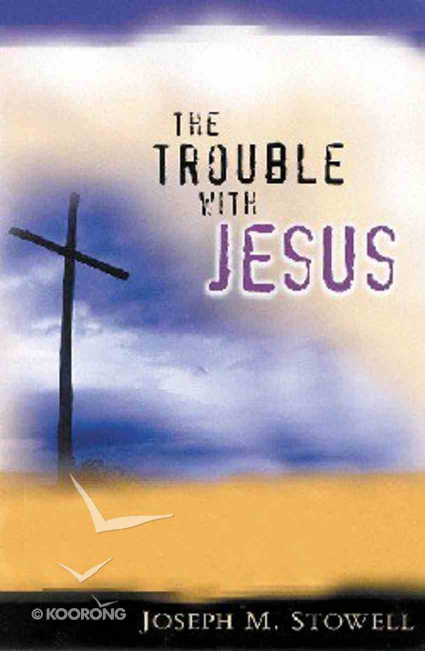 The Trouble With Jesus Hardback