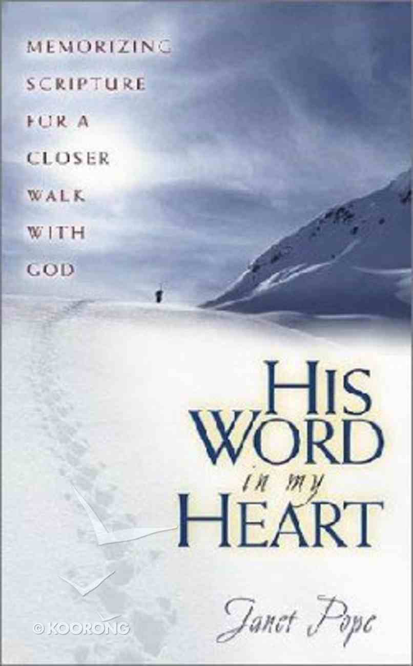 His Word in My Heart Paperback
