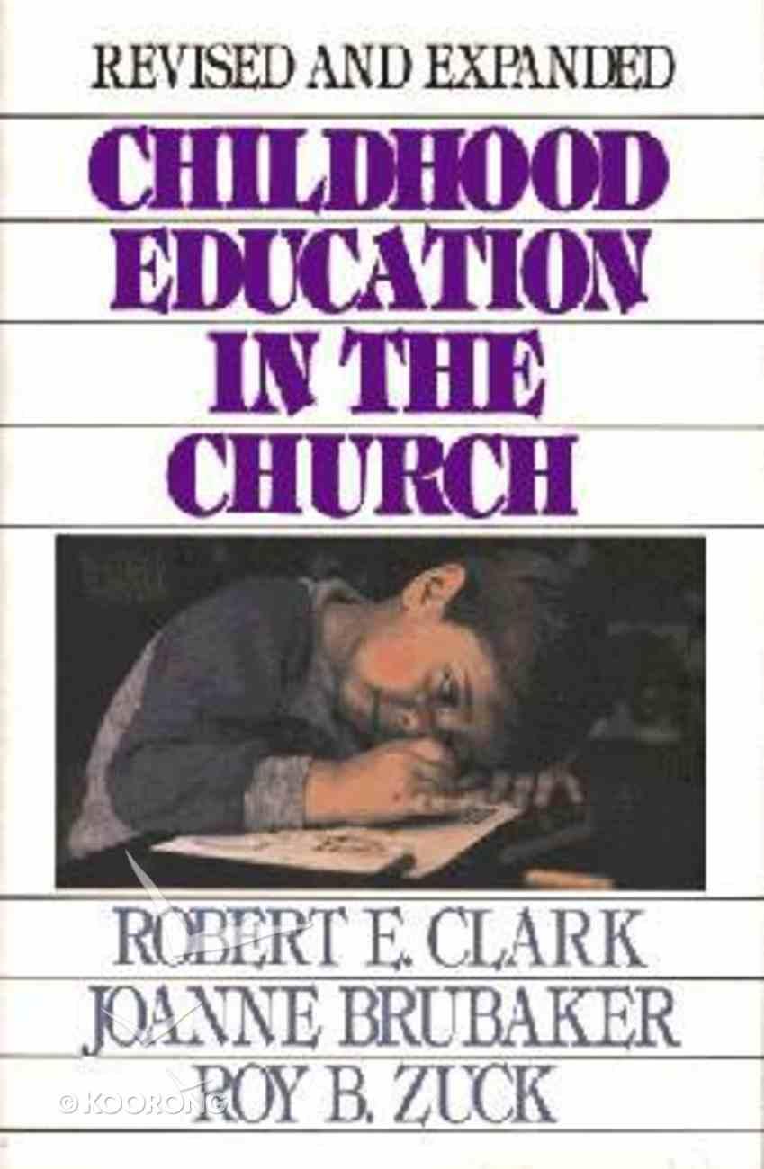 Childhood Education in the Church Hardback
