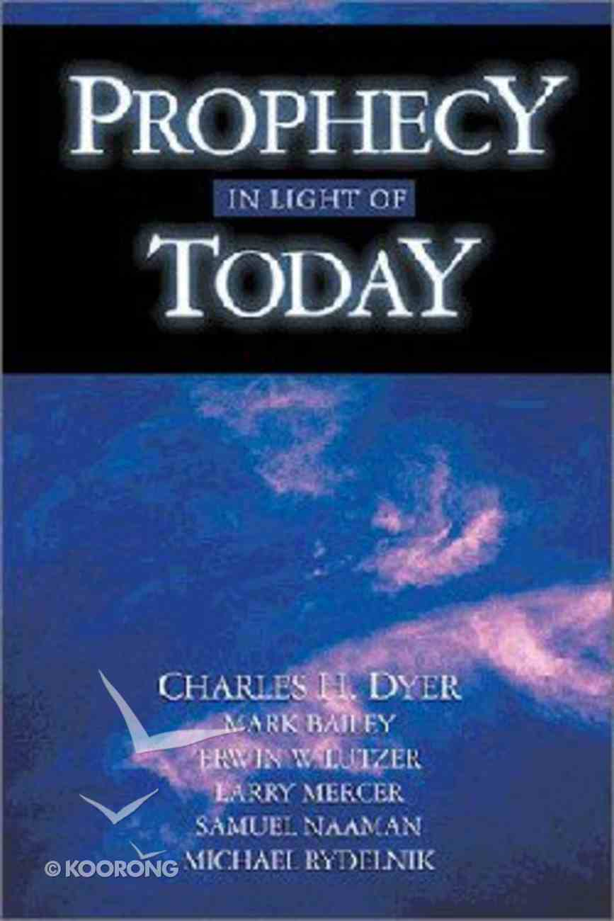 Prophecy in the Light of Today Paperback