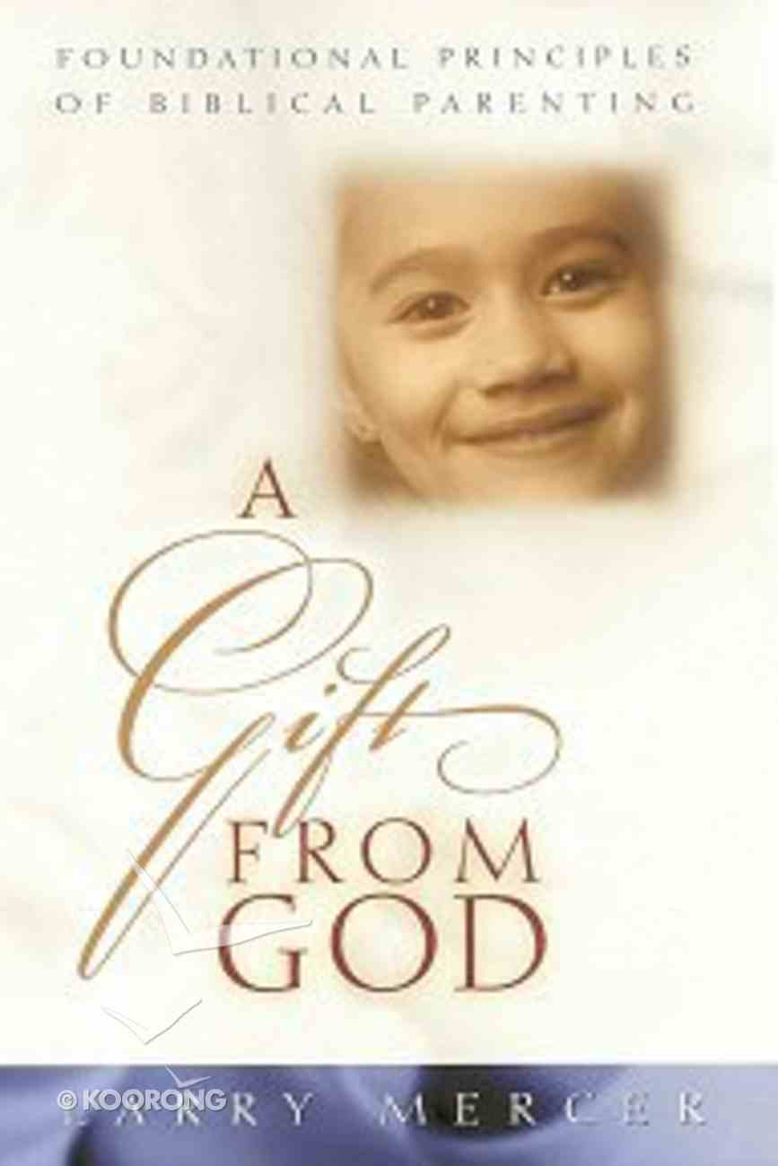 A Gift From God Paperback